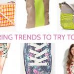 4 spring trends + plus a bonus favorite