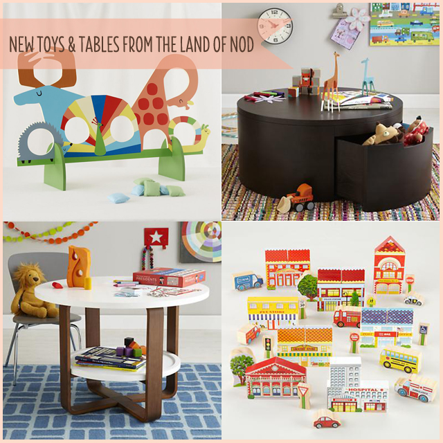 New Toys and Tables from The Land of Nod