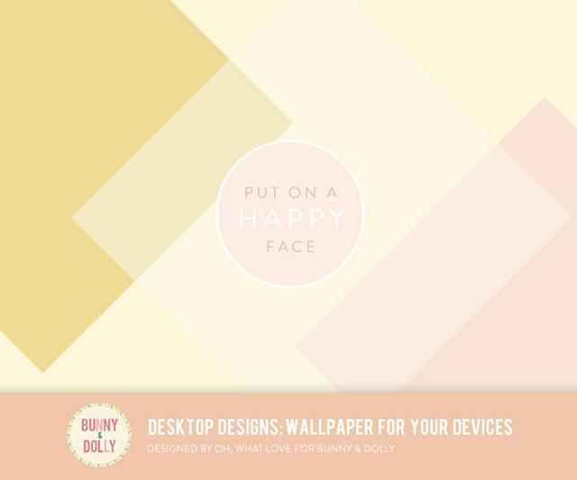 Desktop Designs | Desktop wallpaper | Put on a happy face #quote