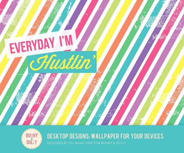 Everyday I'm Hustlin'
