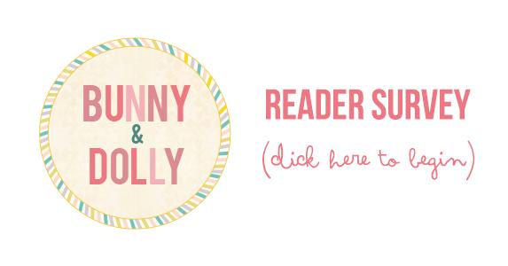 Bunny & Dolly reader survey