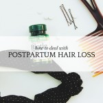 Dealing with postpartum hair loss . . . again