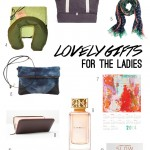 Gifts for the ladies (your mom, sister, or best friend)