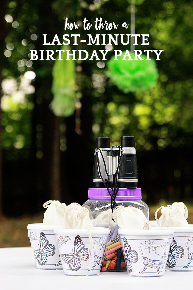 How to Throw a Last Minute Birthday Party!