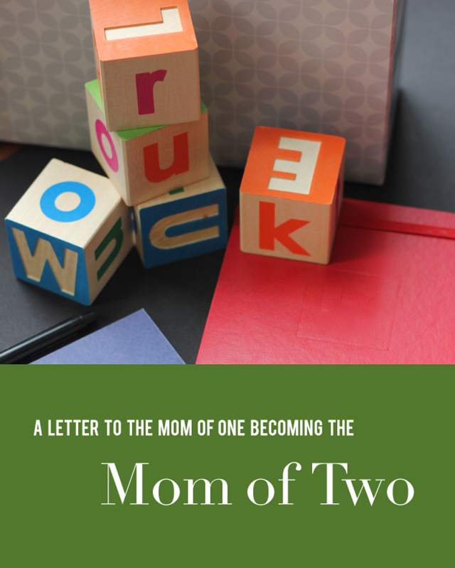 advice for the new mom of two