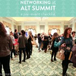 Networking at Alt Summit: A Pre-Event Checklist + Free Download