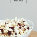 Popcorn trail mix recipe for family movie night