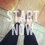 2013: Start Now