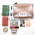 What's in my bag: Alt Summit edition