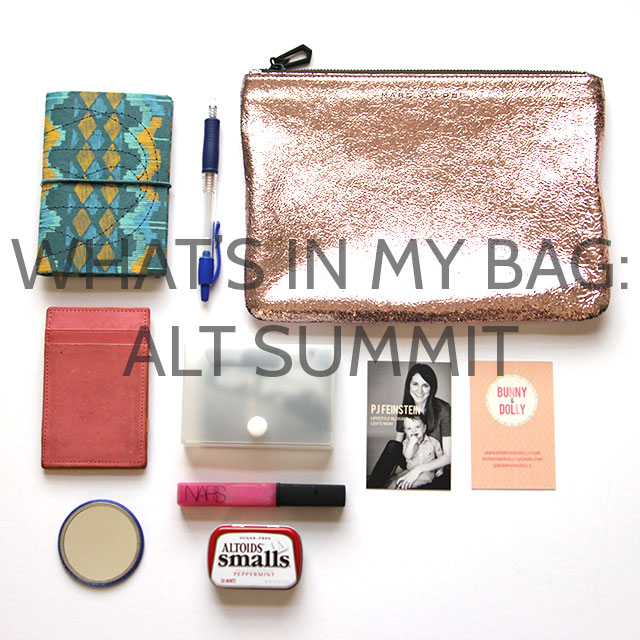 What's in my bag? #ALTSUMMIT edition bunnyanddolly.com